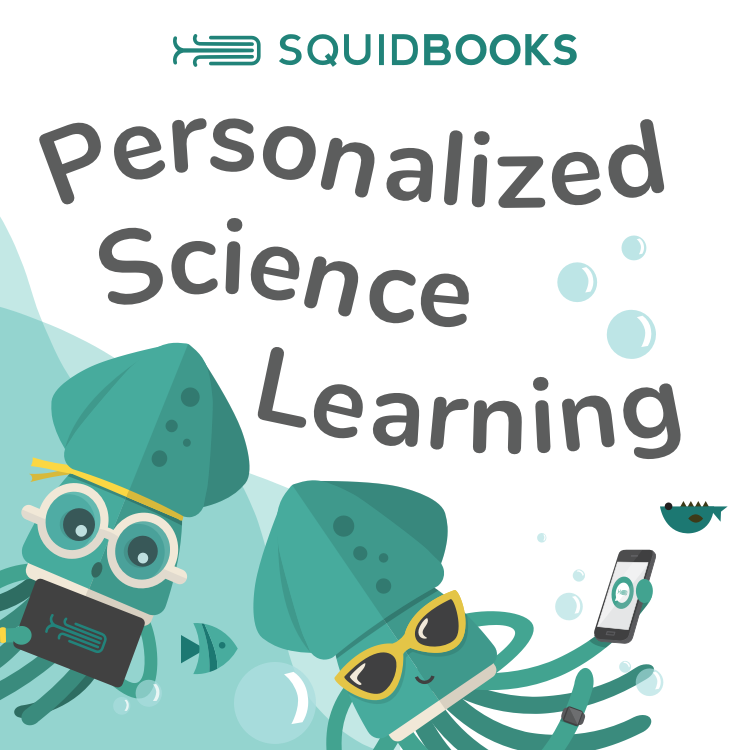 Squidbooks - Personalized Science Learning