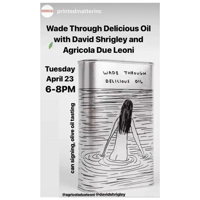 Join us tonight with @DavidShrigley 6-8pm at @printedmatterinc in NYC. Can signing and olive tasting! 🌿