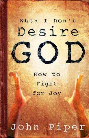 when i don't desire god.jpg