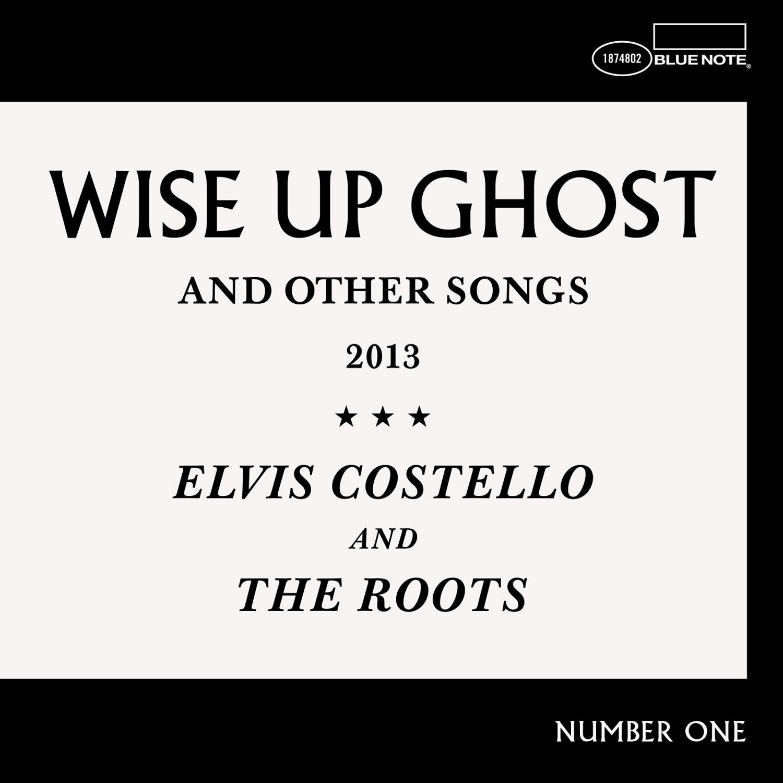 Wise Up Ghost- Elvis Costello.jpg
