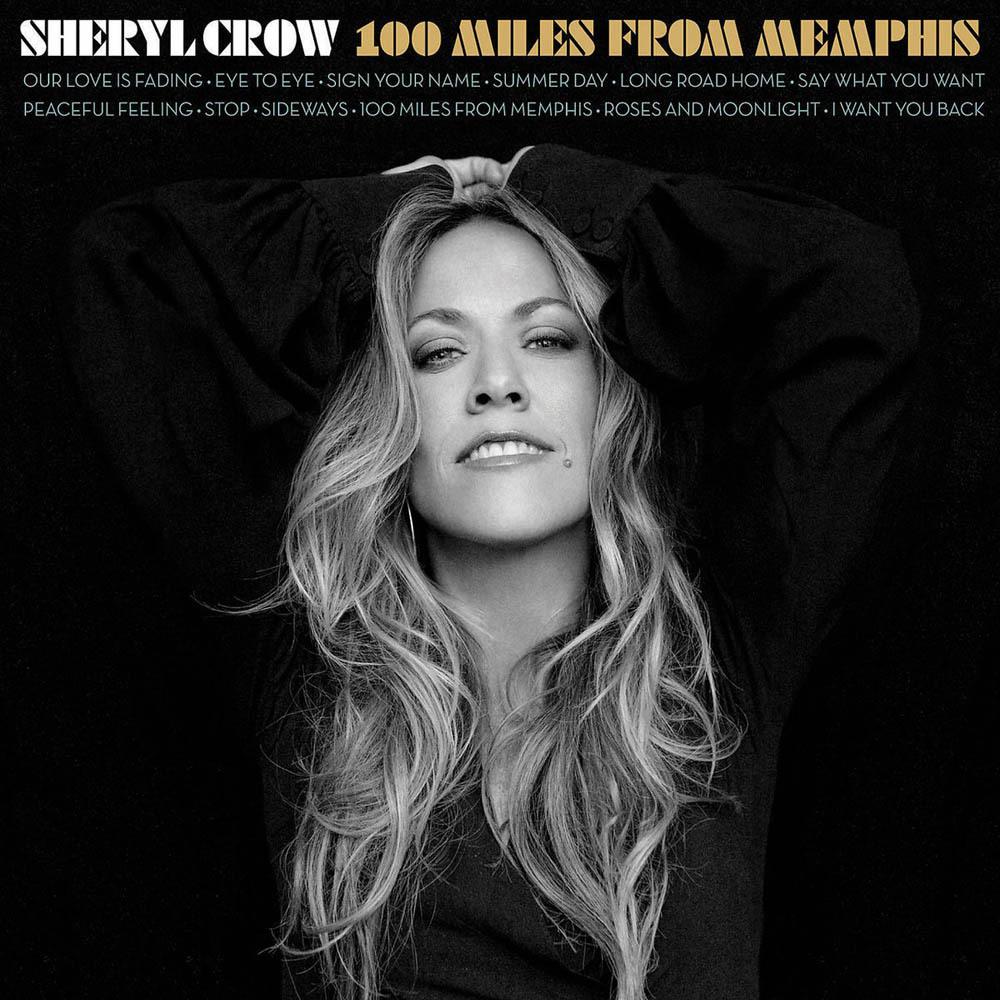 100 Miles From Memphis- Sheryl Crow.jpg