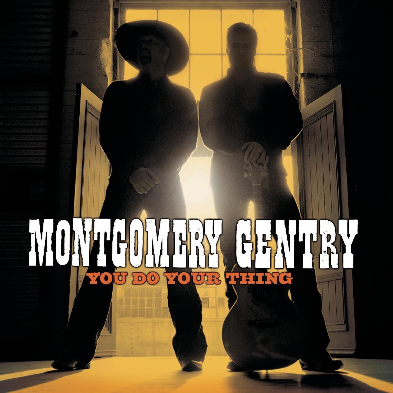 MontgomeryGentry_YouDoYourThing.jpg