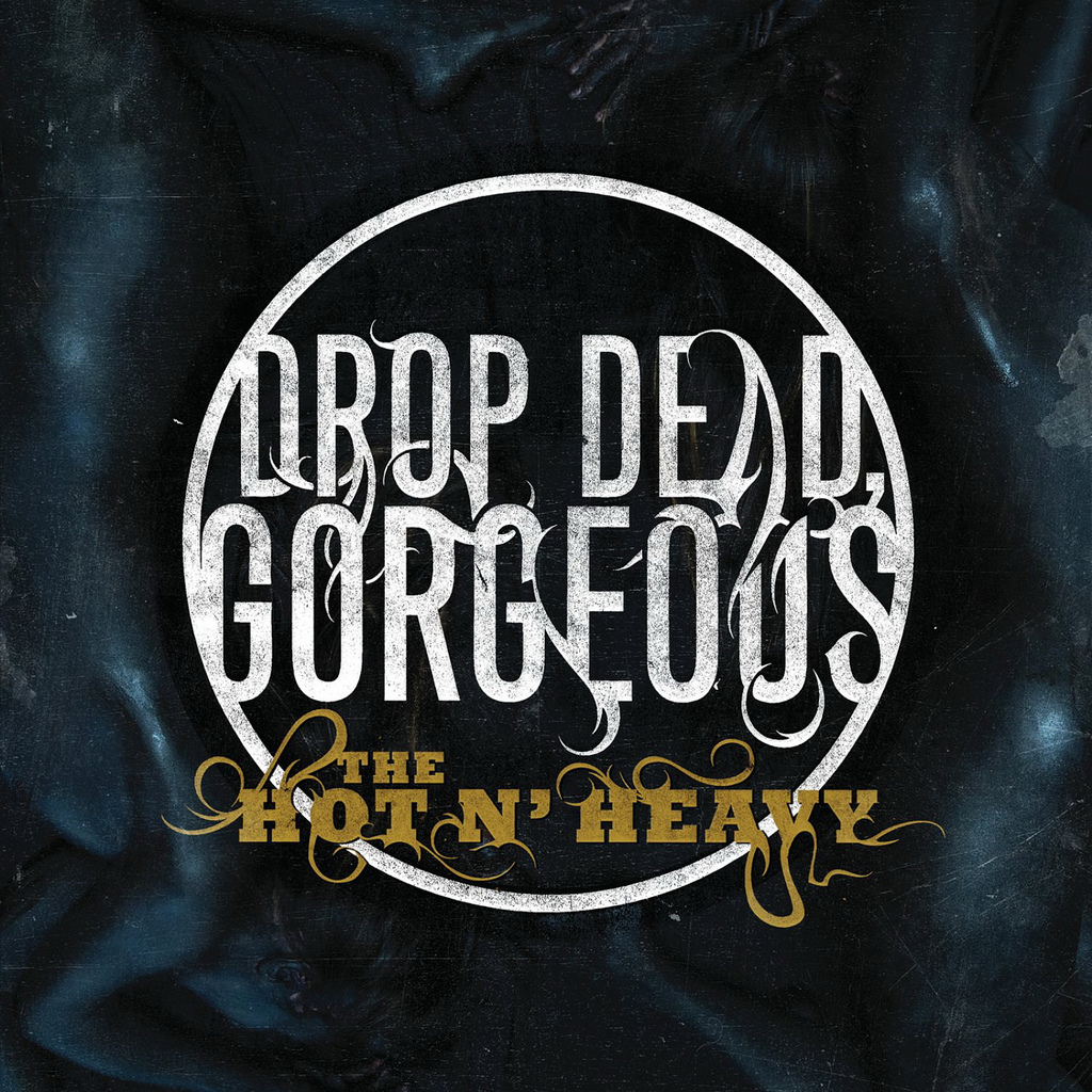 DropDeadGorgeous_TheHotNHeavy.jpg