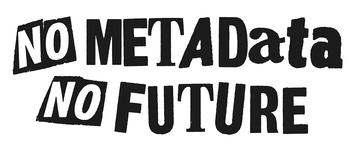 no metadata no future.png