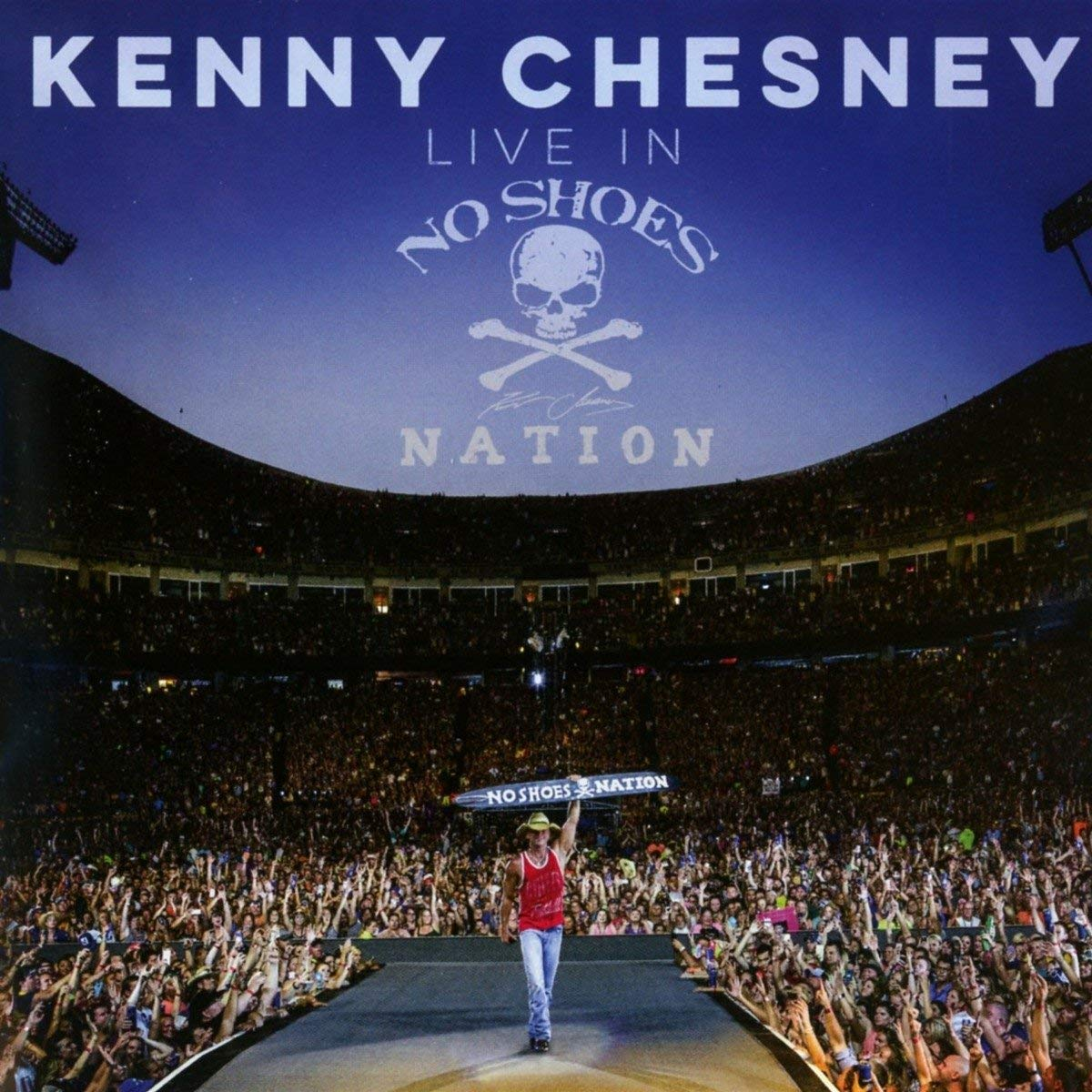Kenny Chesney - Live In No Shoes Nation.jpg