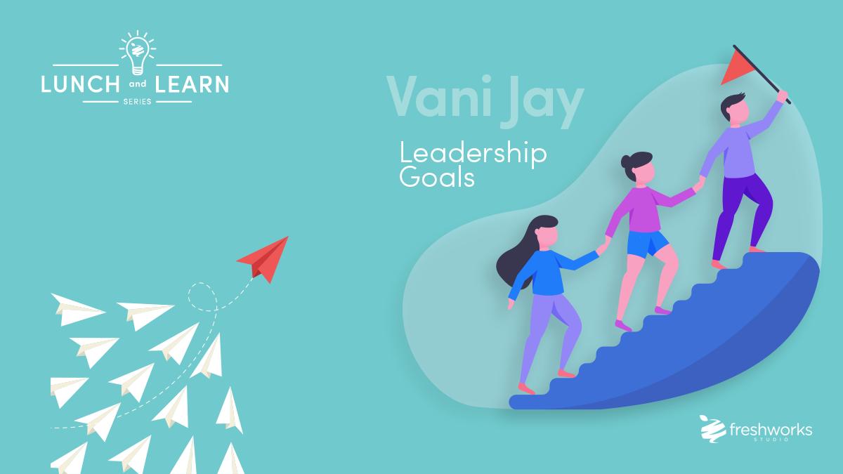 FreshWorks_Blog_LunchandLearn_Leadership
