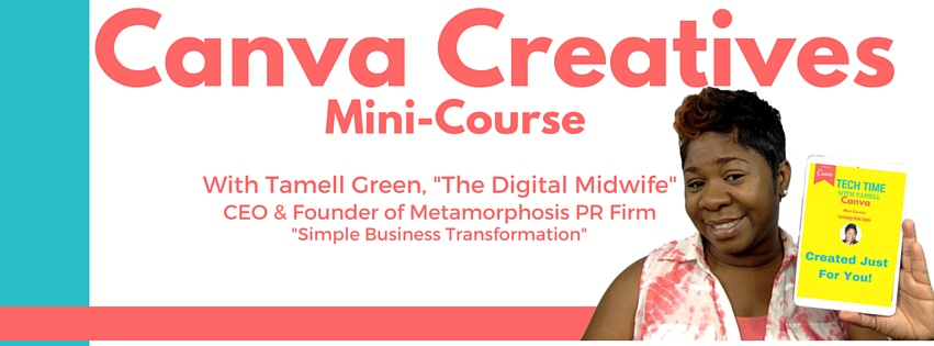 Canva Creatives Mini-Course by Tamell Green
