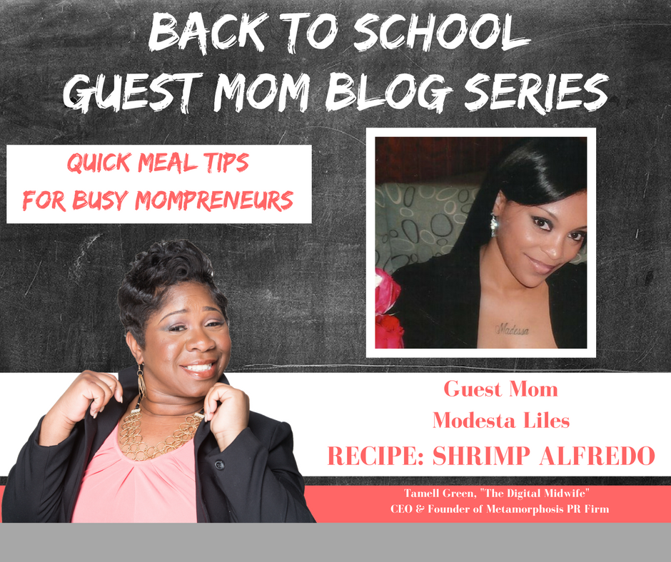 """""""Hey Moms! It's  BACK TO SCHOOL TIME   !  !! That means so many things for families, but we want to highlight one of those and that is  QUICK & EASY recipes for busy Mompreneurs. Often times, busy doesn't always mean productive, but with a bit of help and organization, we become busy, BUT PRODUCTIVE Mompreneurs. To help me do this, I have enlisted the help of some very enthusiastic Moms!They have provided their family's favorite quick, easy, & healthy meals!"""" -Tamell Green"""