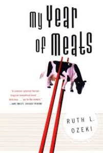 Ruth Ozeki My Year of Meats - inspire you to change the way you eat