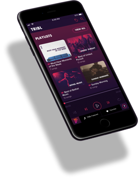 - TRIBL - the home of curated live worship moments - is a unique music streaming app that we have partnered with. You can find our album on their app! The app is free and contains some of our favorite artists like Bethel Music, Housefires and United Pursuit.