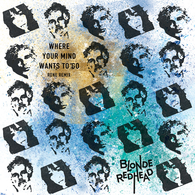 Where Your Mind Wants To Go (Rone Remix) | Blonde Redhead | 2018