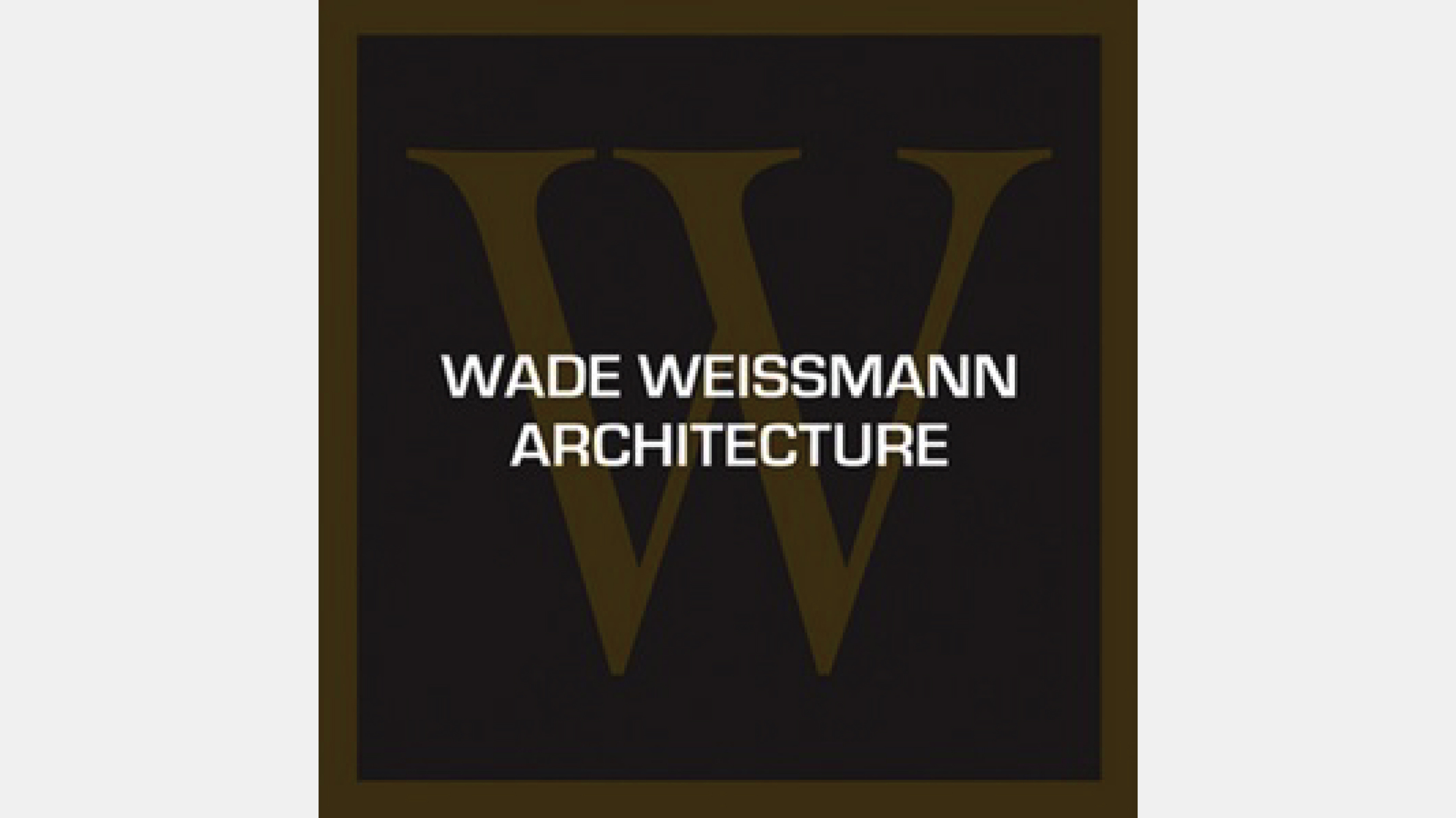 Wade Weissmann Architecture
