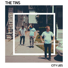 TheTins-CityLies.jpg
