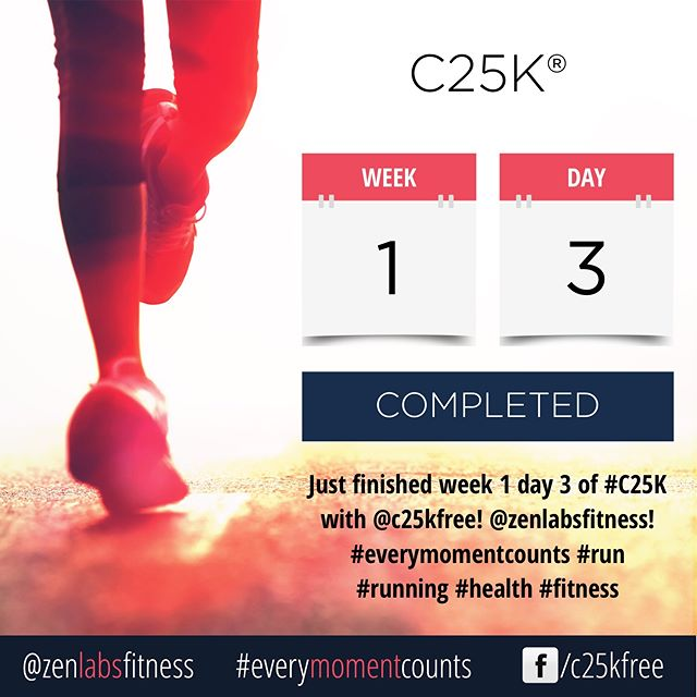 Just finished week 1 day 3 of #C25K with @c25kfree! @zenlabsfitness! #everymomentcounts #run #running #health #fitness