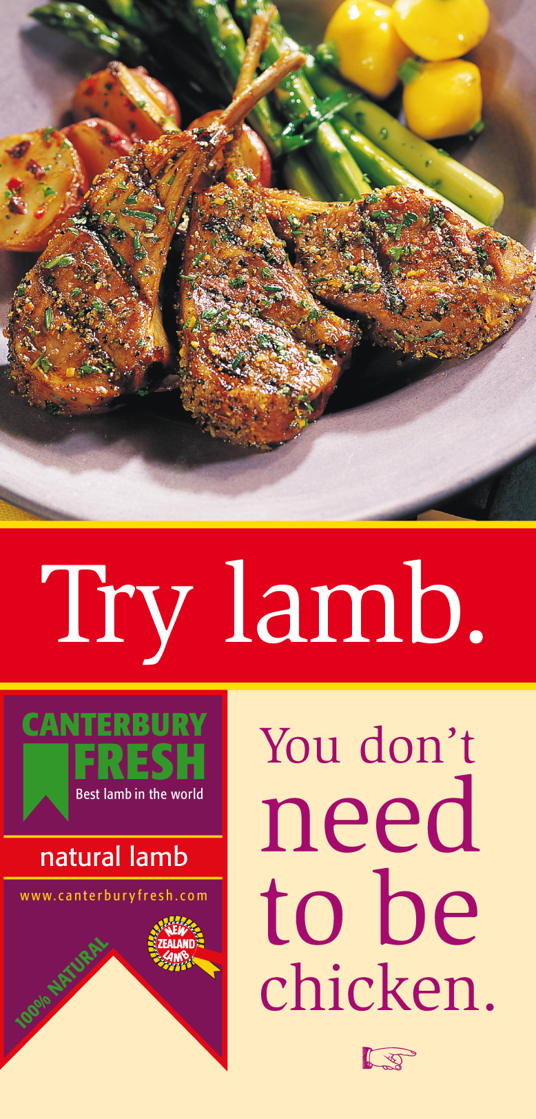 Canterbury Fresh – Point of sale brochure used in major U.S. supermarket chain. Chicken is by far America's meat of choice. Canterbury Fresh exports premium New Zealand lamb.