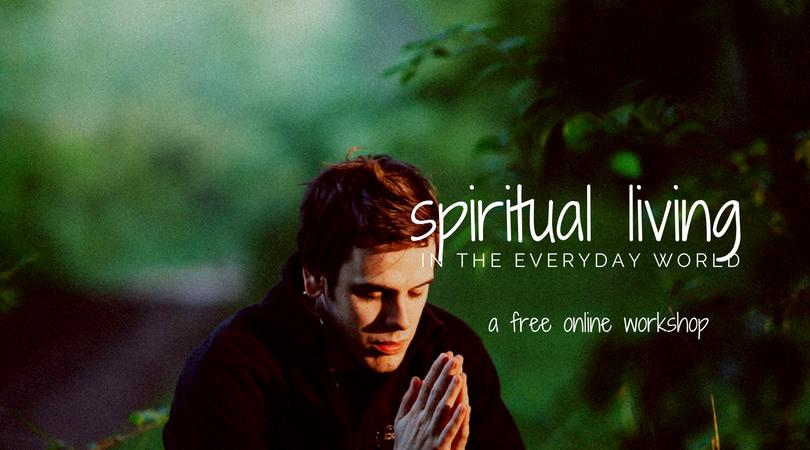 Spiritual Living Online Workshop.png