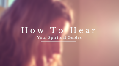 How to Hear Your Spiritual Guides_ Free Online Class.png