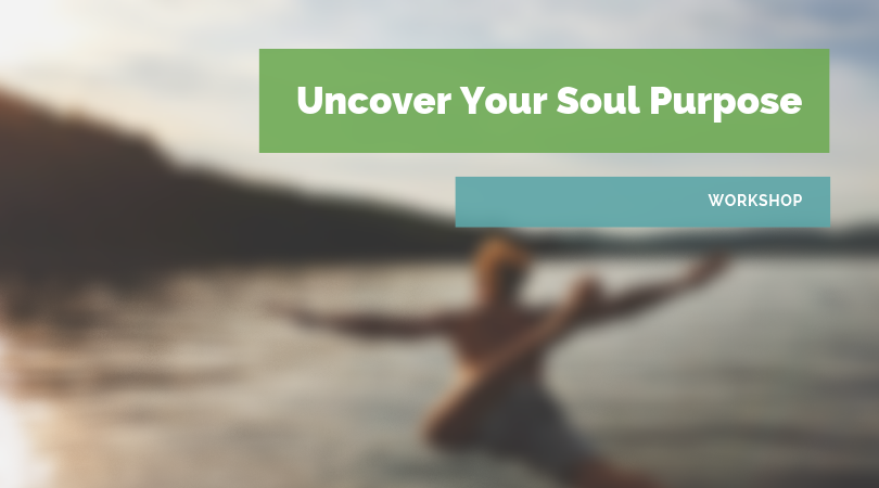 Uncover Your Soul Purpose.png