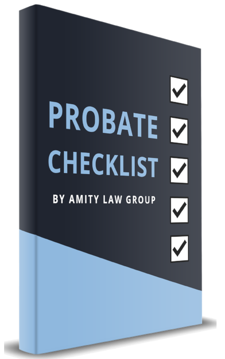 probate-checklist-rosemead-attorney-amity-law-group