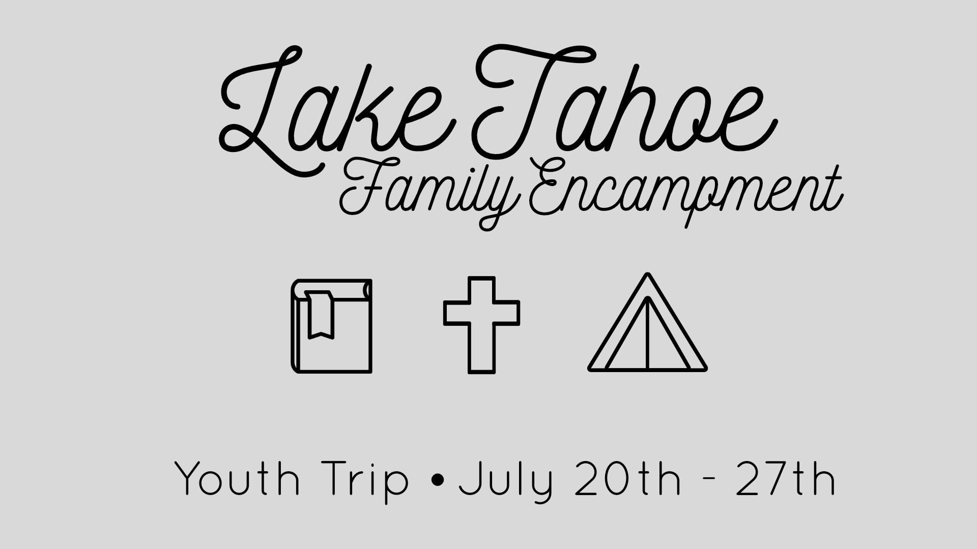 Registration  - We are headed to Tahoe again this year! This trip has been the highlight of the year for so many of us the past two years. This year we will be gone an entire week, Friday to Friday. Below you will find the details of the trip. We are limited on space so the first to sign up and pay will have their names on the list. We will also have a waiting list once we get past our limit. Let Joel know if you have any questions.Registration opens June 6thRegister HERE.