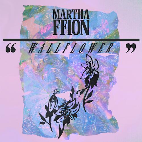 Wallflower - Martha Ffion Digital 19th January 2016  Buy