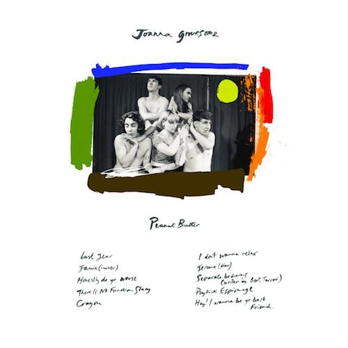 Peanut Butter - Joanna Gruesome   TS018   Digital,CD   19 May 2015   Buy