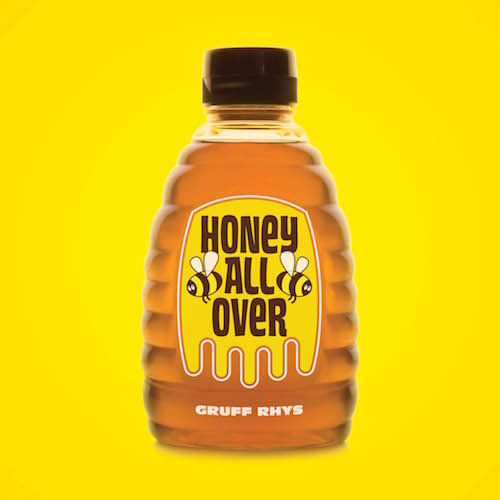 Honey All Over - Gruff Rhys   OVNI005   Digital, Vinyl   19 May 2011   Buy
