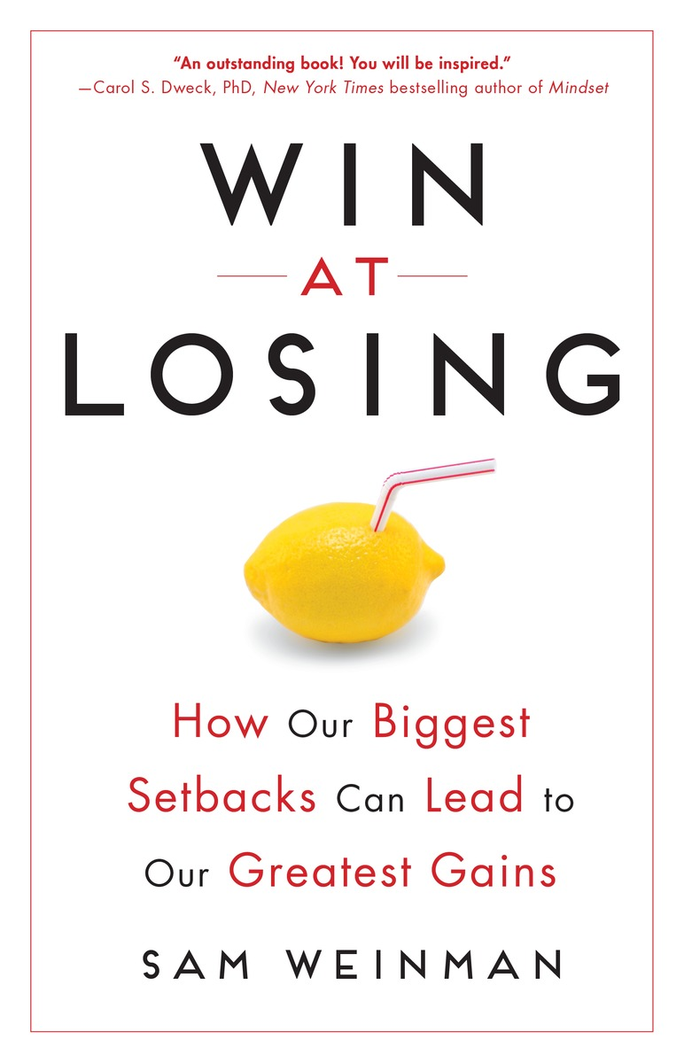 Buy  WIN AT LOSING: How our Biggest Setbacks Can Lead to Our Greatest Gains