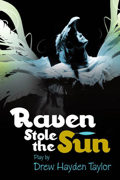 RAVEN STOLE THE SUN