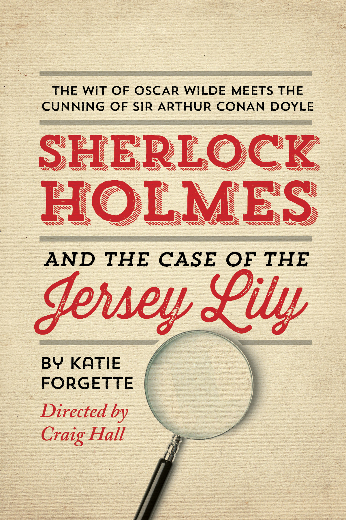 SHERLOCK HOLMES AND THE CASE OF THE JERSEY LILY