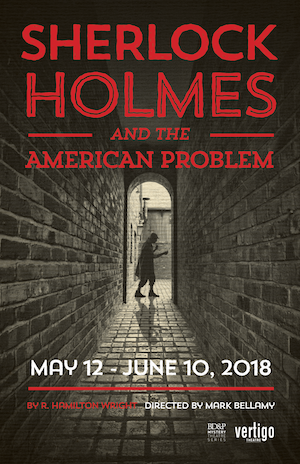 SHERLOCK HOMES AND THE AMERICAN PROBLEM