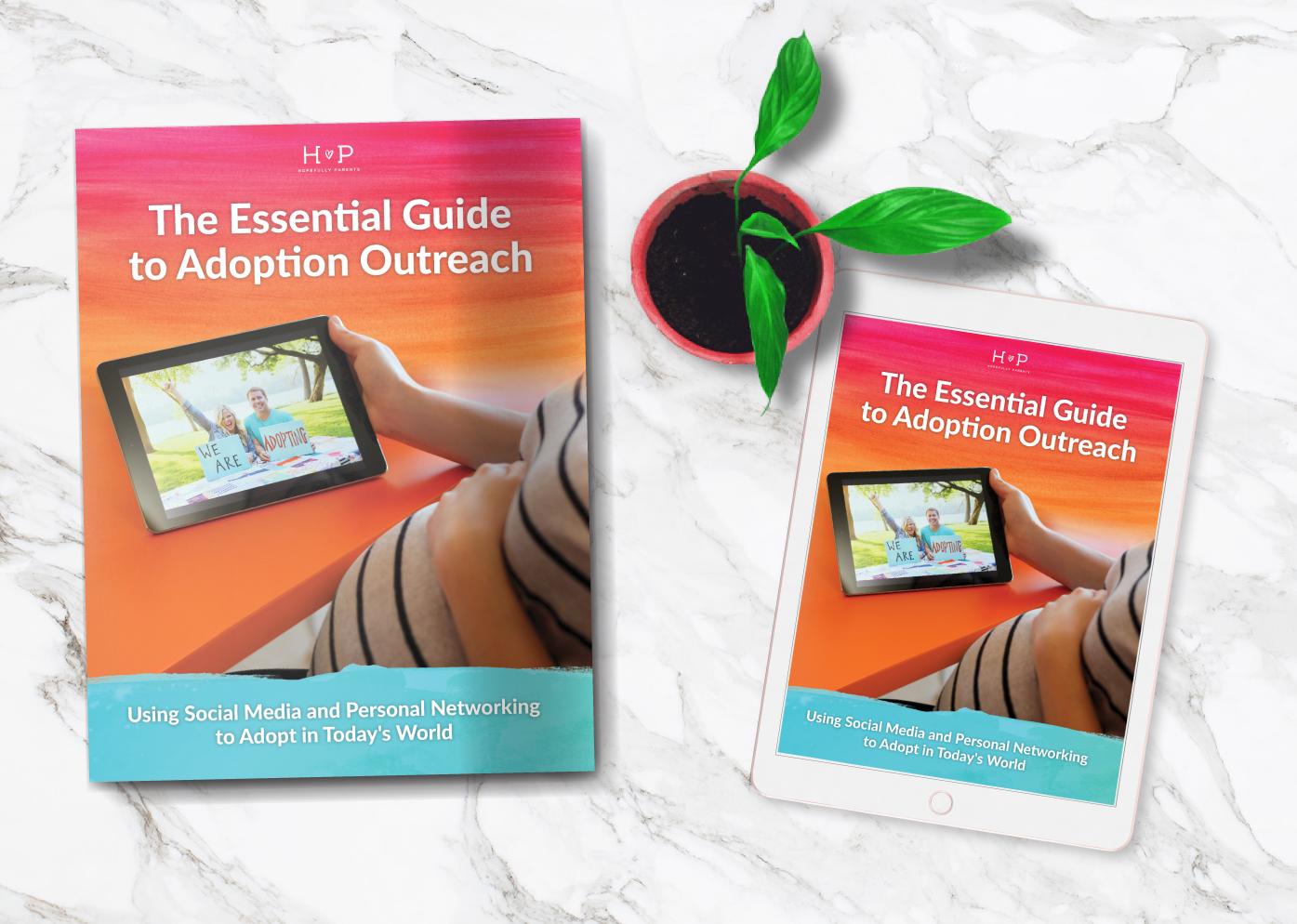 How to adopt Hopefully Parents The Essential Guide to Adoption Outreach adoption