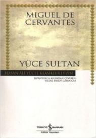 Cervantes - Yüce Sultan