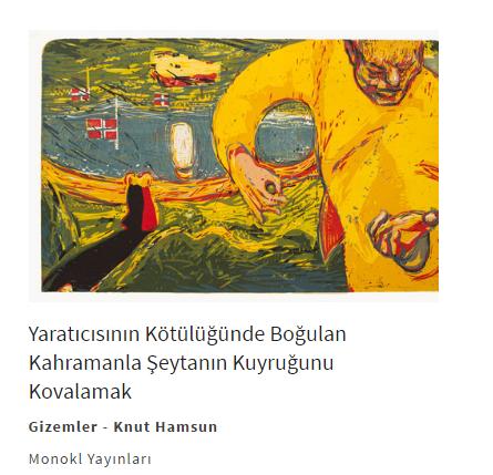 """Knut Hamsun'un """"Gizemler"""" isimli romanını yazmıştım. Ulaşmak için görsele tıklayabilirsiniz."""