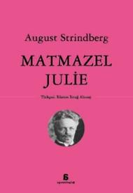 August Strindberg - Matmazel Julie