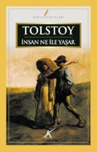Tolstoy - İnsan Ne ile Yaşar