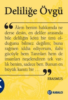 Erasmus - Deliliğe Övgü
