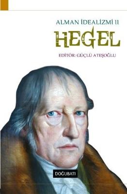 Hegel - Alman İdealizmi