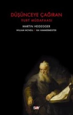 Heidegger – Düşünceye Çağıran
