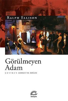 Ralph Ellison - Görülmeyen Adam