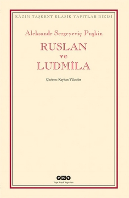Aleksandr Puşkin - Ruslan ve Ludmila