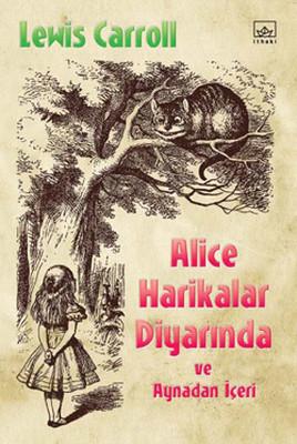 Lewis Carroll - Alice Harikalar Diyarında
