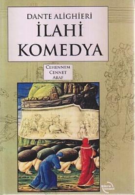 Dante Alighieri - İlahi Komedya