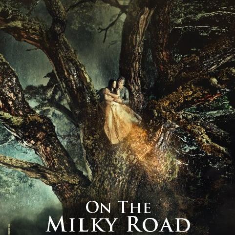 Aşk ve Savaş - On the Milky Road