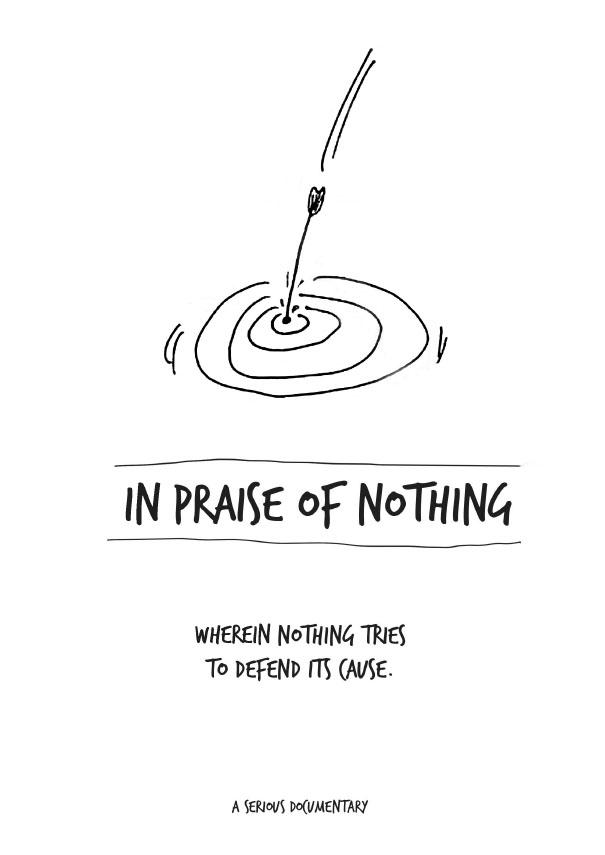 19 – Hiçliğe Övgü - In Praise of Nothing -