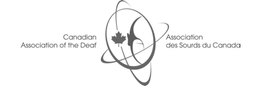 The Canadian Association of the Deaf-Association des Sourds du Canada