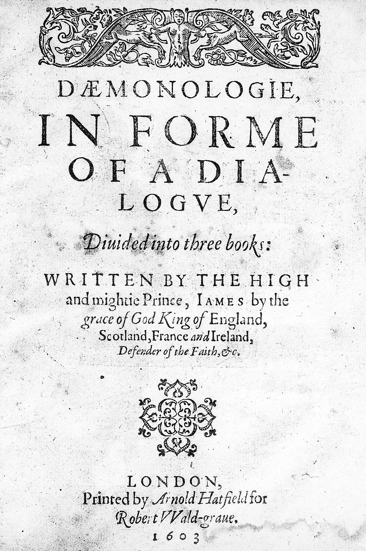 The 1603 title page of King James I's text on witchcraft and demonology.