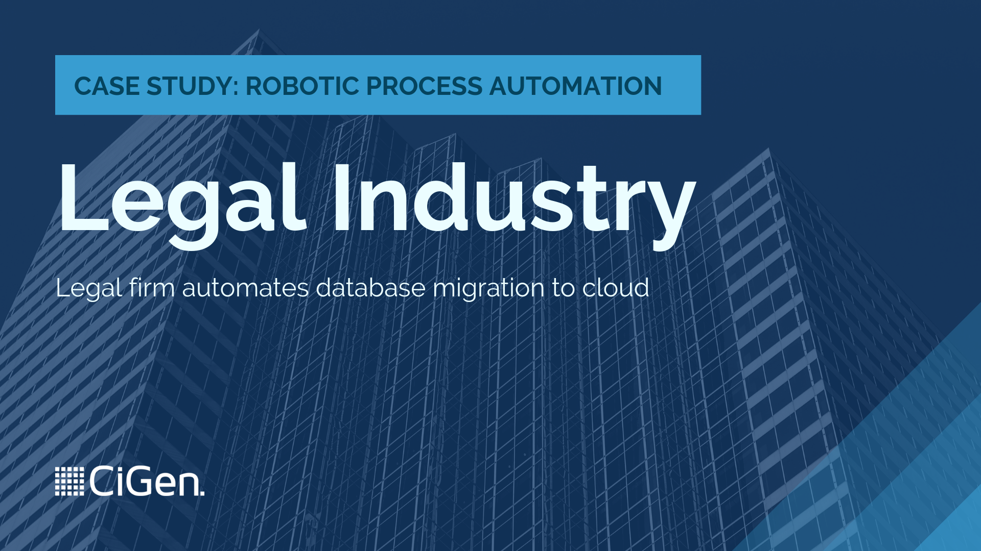CiGen-robotic-process-automation-RPA-Australia-case-study-legal-firm-automates-database-migration-to-cloud-1.png