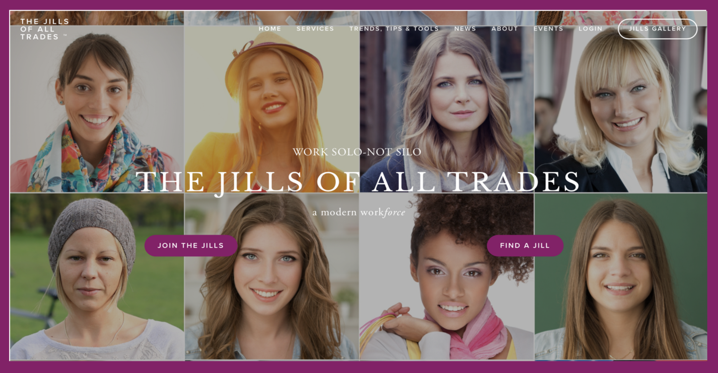 THE JILLS OF ALL TRADES™  is a powerhouse talent collective of Freelancers, Consultants & Entrepreneurs.   Our platform AGGREGATES solo professionals, who are often fragmented and hard to find, to gain bolder & bigger marketing exposure. We CENTRALIZE relevant resources, tips, & tools to make it easier & faster for solos to run their businesses. By creating a community of gig economy peers, we SOCIALIZE an all too isolating work style.                      Work Solo-Not Silo.