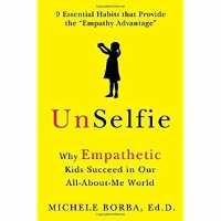 https://www.amazon.com/UnSelfie-Empathetic-Succeed-All-About-Me-World/dp/1501110071/ref=sr_1_1?ie=UTF8&qid=1504104854&sr=8-1&keywords=Unselfie